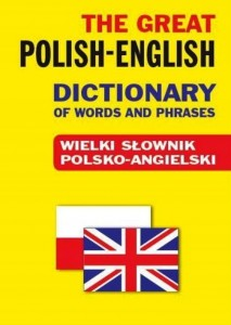 THE GREAT POLISH ENGLISH DICTIONARY OF WORDS POL