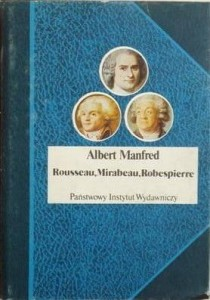 MANFRED ROUSSEAU MIRABEAU ROBESPIERRE OPIS TANIO
