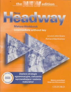NEW HEADWAY MATURA WORKBOOK INTERMEDIATE SOARS
