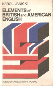 JANICKI ELEMENTS OF BRITISH AND AMERICAN ENGLISH